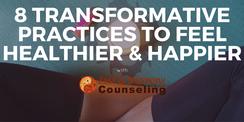 8 Transformative Practices from Cassandra of Zest & Harmony Counseling
